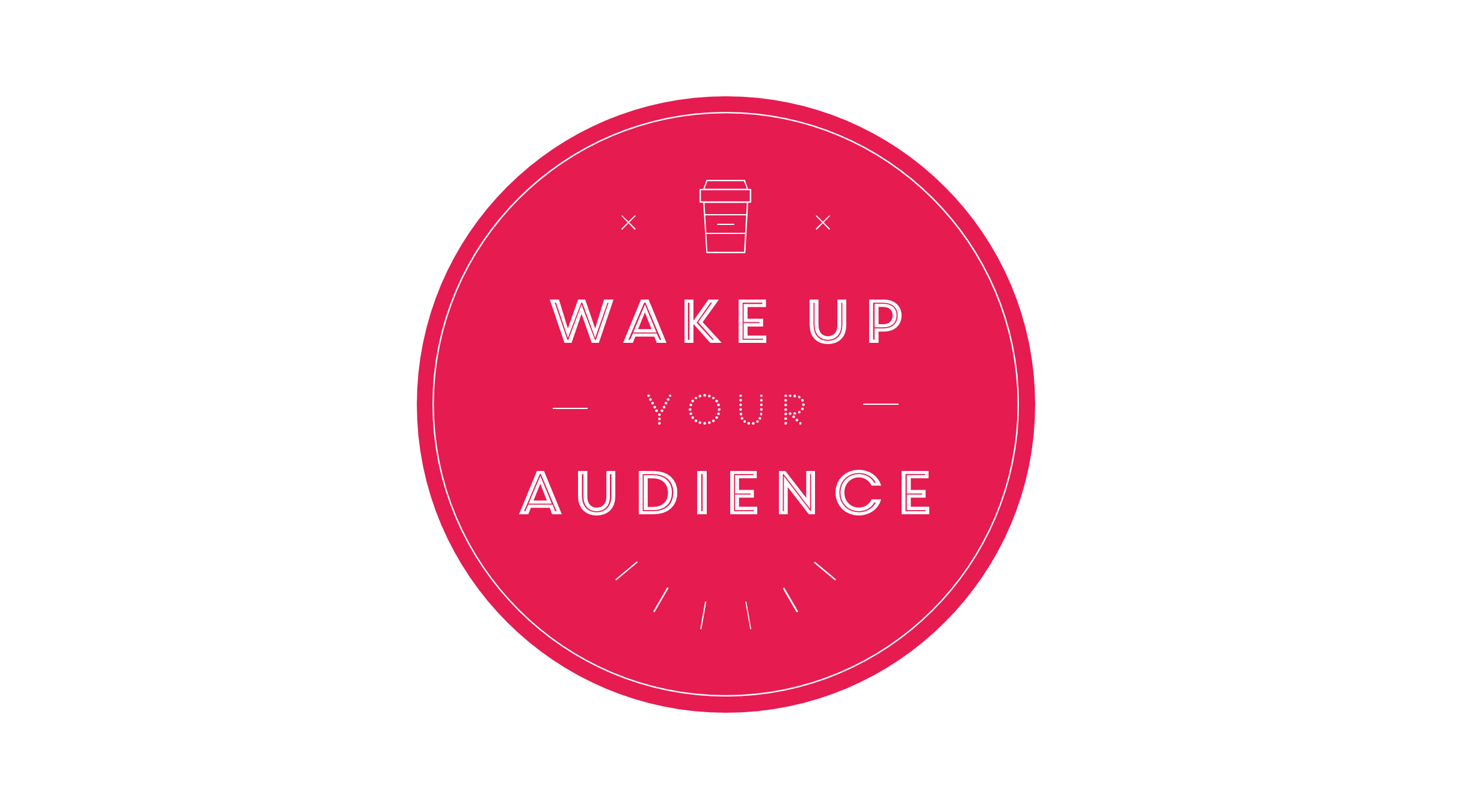 wake-up-your-audience